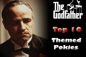 top 10 movie and tv themed pokies with Godfather